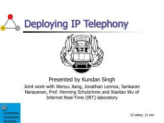 Deploying IP Telephony