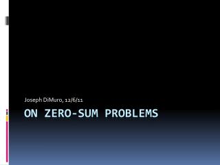 On zero-sum problems