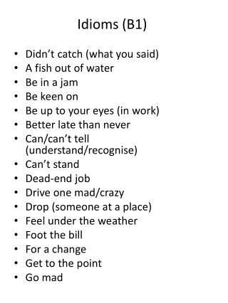 Idioms (B1)