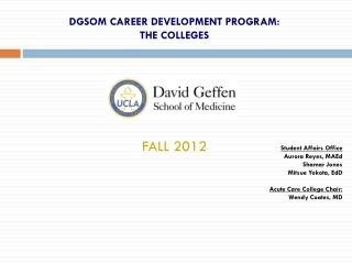 DGSOM CAREER DEVELOPMENT PROGRAM:  THE COLLEGES