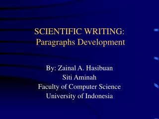 SCIENTIFIC WRITING:  Paragraphs Development