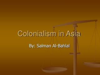 Colonialism in Asia