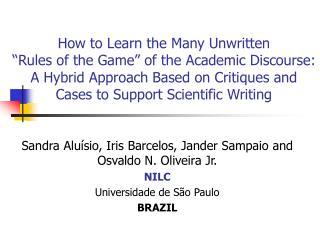 Sandra Aluísio, Iris Barcelos, Jander Sampaio and Osvaldo N. Oliveira Jr. NILC