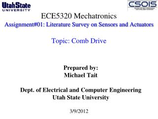 ECE5320 Mechatronics Assignment#01: Literature Survey on Sensors and Actuators  Topic: Comb Drive