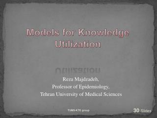 Models for Knowledge Utilization