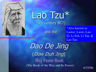 Lao Tzu* (6th century BC?) and the