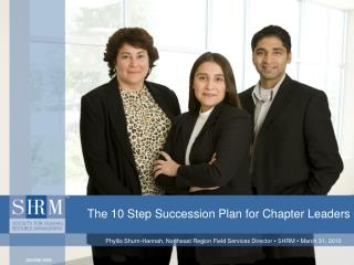The 10 Step Succession Plan for Chapter Leaders