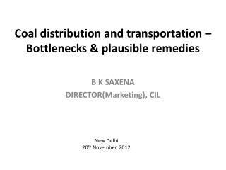 Coal distribution and transportation – Bottlenecks & plausible remedies