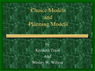 Choice Models and Planning Models