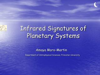 Infrared Signatures of Planetary Systems