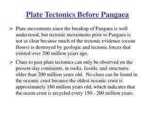 Plate Tectonics Before Pangaea
