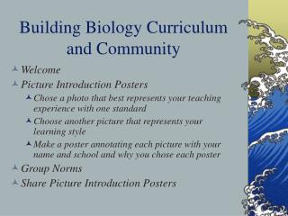 Building Biology Curriculum and Community