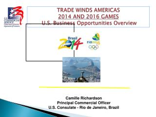 2014 and 2016 Games - U.S. Business Opportunities Overview ...