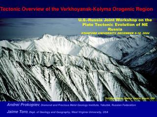 Tectonic Overview of the Verkhoyansk-Kolyma Orogenic Region