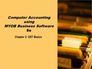 Chapter 2: GST Basics