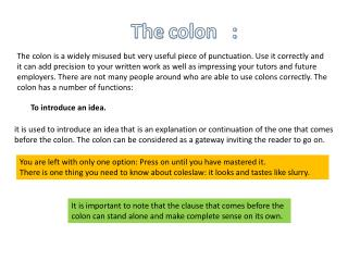 The  colon   :