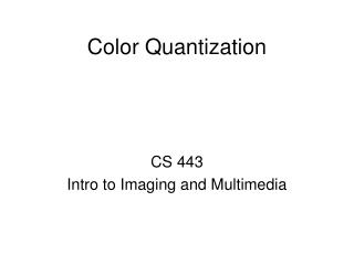 Color Quantization