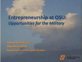 Entrepreneurship at OSU: Opportunities for the Military