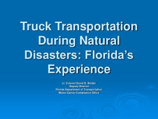 Truck Transportation During Natural Disasters: Florida's Experience