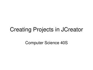 Creating Projects in JCreator