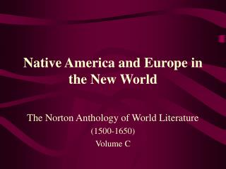 Native America and Europe in the New World