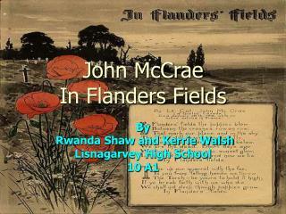 John McCrae In Flanders Fields