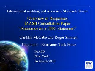 "Overview of Responses IAASB Consultation Paper  ""Assurance on a  GHG  Statement"""