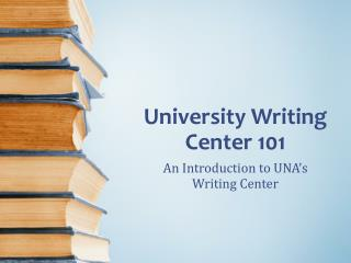 University Writing Center 101