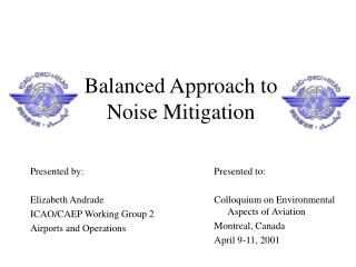 Balanced Approach to Noise Mitigation