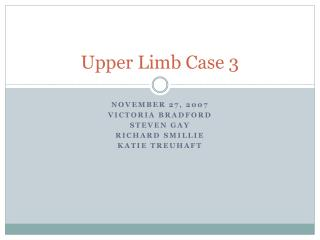 Upper Limb Case 3