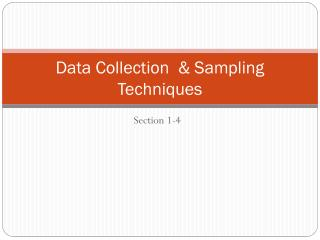 Data Collection  & Sampling Techniques