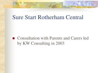 Sure Start Rotherham Central