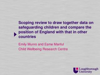 Emily Munro and  Esme  Manful Child Wellbeing Research Centre
