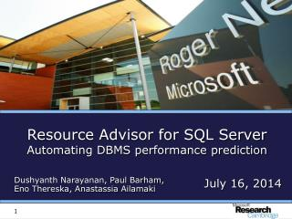 Resource Advisor for SQL Server Automating DBMS performance prediction