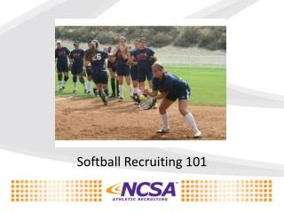 Softball Recruiting 101