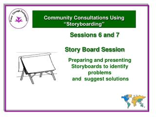 Sessions  6 and 7 Story Board Session