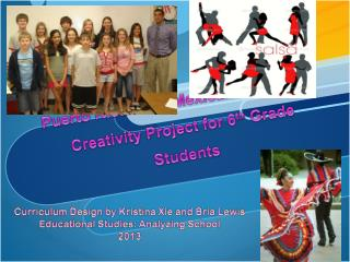 Puerto Rican and Mexican Dance and Creativity Project for 6 th  Grade Students