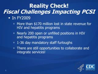 Reality Check! Fiscal Challenges Impacting PCSI