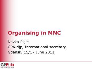 Organising in MNC