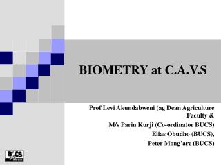 BIOMETRY at C.A.V.S
