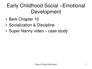 Early Childhood Social –Emotional Development