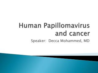 Human  Papillomavirus  and cancer