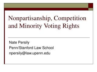 Nonpartisanship, Competition and Minority Voting Rights