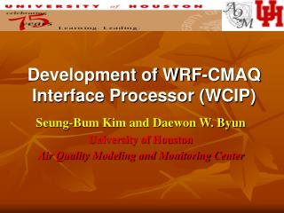 Development of WRF-CMAQ Interface Processor (WCIP)