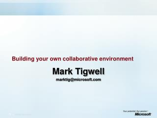 Building your own collaborative environment