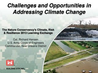The Nature Conservancy�s Climate, Risk & Resilience 2013 Learning Exchange