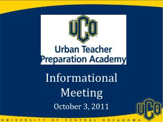 Informational Meeting            October 3,  2011