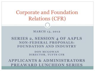 Corporate and Foundation Relations (CFR)
