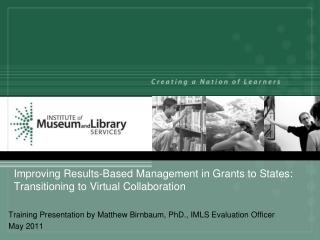 Improving Results-Based Management in Grants to States: Transitioning to Virtual Collaboration