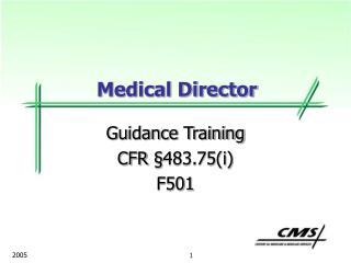 Guidance Training CFR § 483.75(i) F501